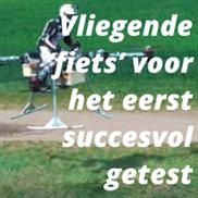 Vliegende 'fiets' voor het eerst succesvol getest
