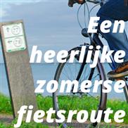 Een heerlijke zomerse fietsroute