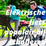 Elektrische fiets populair bij scholieren