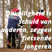Onveiligheid is schuld van anderen, zeggen fietsende jongeren