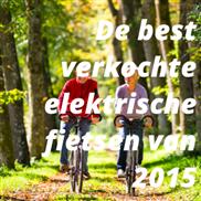 De best verkochte elektrische fietsen van 2015