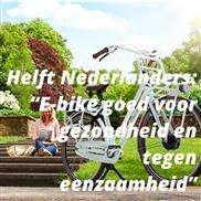 """Helft Nederlanders: """"E-bike goed voor gezondheid en tegen eenzaamheid"""""""