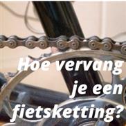 Hoe vervang je een fietsketting?