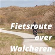 Fietsroute over Walcheren