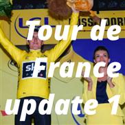 Tour de France update 1