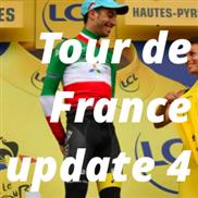 Tour de France update 4