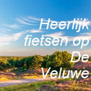 Heerlijk fietsen op De Veluwe