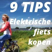 9 Tips voor de aankoop van een elektrische fiets