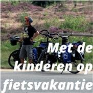 Met de kinderen op fietsvakantie