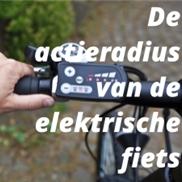 De actieradius van de elektrische fiets