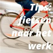 Tips: fietsen naar het werk