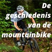 De geschiedenis van de mountainbike