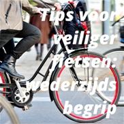 Tips voor veiliger fietsen: wederzijds begrip
