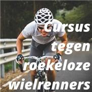Cursus tegen roekeloze wielrenners