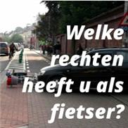 Welke rechten heeft u als fietser?